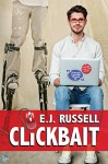 Clickbait - E.J. Russell