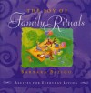 The Joy of Family Rituals: Recipes for Everyday Living - Barbara Biziou
