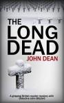 THE LONG DEAD - John Dean