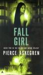 Fall Girl - Pierce Askegren