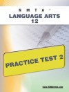 NMTA Language Arts 12 Practice Test 2 - Sharon Wynne