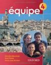 Equipe: Student's Book Pt. 4 (Equipe) - Sue Finnie, Anna Lise Gordon