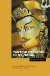 Tantric Practice in Nying-ma - Khetsun Sangpo Rinbochay, Ann Klein, Jeffrey Hopkins