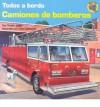 Camiones De Bomberos (Todos a Bordo) - Teddy Slater, Thomas La Padula, Alma Flor Ada
