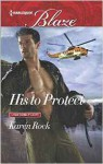 His to Protect - Karen Rock