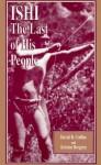 Ishi: The Last of His People - David R. Collins