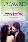 Irresistível (An Unforgettable Lady #2) - Jessica Bird