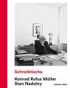 Schreibtische (German Edition) - Sten Nadolny, Konrad Rufus Muller
