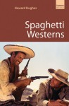 Spaghetti Westerns - Howard Hughes