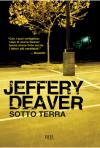 Sotto terra - Jeffery Deaver