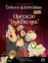"""Operação """"espelho meu"""" (Crónicas do Vampiro Valentim - volume 9) - Álvaro Magalhães"""