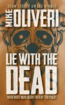 Lie With The Dead - Mike Oliveri