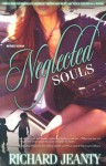 Neglected Souls - Richard Jeanty