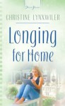 Longing For Home (Truly Yours Digital Editions) - Christine Lynxwiler