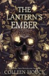 The Lantern's Ember - Colleen Houck