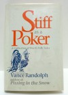Stiff as a Poker: A Collection of Ozark Folk Tales - Vance Randolph
