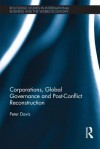 Corporations, Global Governance and Post-Conflict Reconstruction - Peter Davis