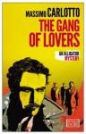 Gang of Lovers - Massimo Carlotto