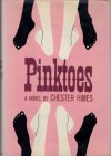 Pinktoes - Chester Himes
