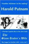 The Slave Trader's Wife - Harold Putnam