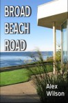 Broad Beach Road (Josh & Dana) - Alex Wilson, Barbara Wilson