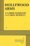 Hollywood Arms - Acting Edition - Carrie Hamilton, Carol Burnett