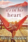 It's In His Heart (A Red River Valley Novel) - Shelly Alexander