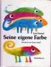 Seine eigene Farbe - Leo Lionni, Ernst Jandl