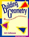 Building Geometry: Activities for Polydron Frameworks - Art Johnson, Joan Gideon, Carl Yoshihara