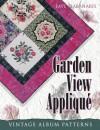 Garden View Applique: Vintage Album Patterns - Faye Labanaris