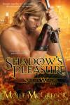 Shadow's Pleasure - Molle McGregor