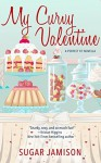 My Curvy Valentine: A Perfect Fit Novella - Sugar Jamison