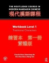 The Routledge Course In Modern Mandarin Chinese - Claudia Ross, Meng Yeh, Baozhang He, Pei-chia Chen