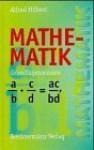 Mathematik. Grundlagenwissen - Alfred Hilbert