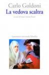 La vedova scaltra - Carlo Goldoni