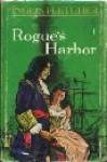 Rogue's Harbor - Inglis Fletcher