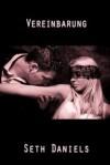 Vereinbarung: Eine Bdsm Sexsklavin Fantasie - Seth Daniels