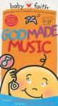 God Made Music (Baby Faith) - Thomas Nelson Publishers