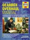 Automotive Gearbox Overhaul Manual (Haynes Techbooks) - Ian Barnes