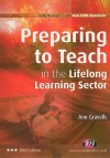 Preparing to Teach in the Lifelong Learning Sector - Ann Gravells