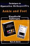Techniques in Operative Orthopaedics: Ankle & Foot, CD-ROM PDA Software - Terry Canale
