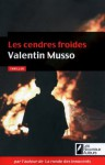 Les cendres froides (THRILLER) (French Edition) - Valentin Musso