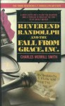Reverend Randollph and the Fall from Grace, Inc. - Charles Merrill Smith