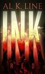 INK: Red (INK Trilogy Book 1) - Al K. Line