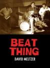 Beat Thing - David Meltzer