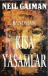 Sandman - Kısa Yaşamlar - Peter Straub, Jill Thompson, Vince Locke, Neil Gaiman