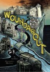 Woundabout - Lev Rosen, Ellis Rosen