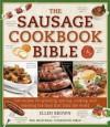 Sausage Cookbook Bible - Ellen Brown