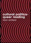 Cultural Politics Queer Reading - Alan Sinfield