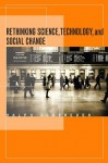 Rethinking Science, Technology, and Social Change - Ralph Schroeder